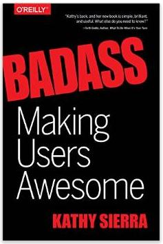 Cover of Badass: Making User Awesome, by Kathy Sierra